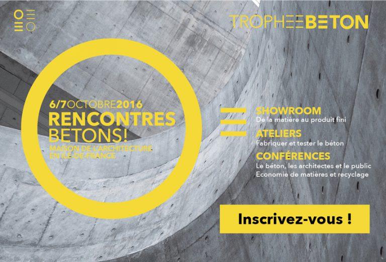 Rencontres Bétons - 6 et 7 octobre 2016