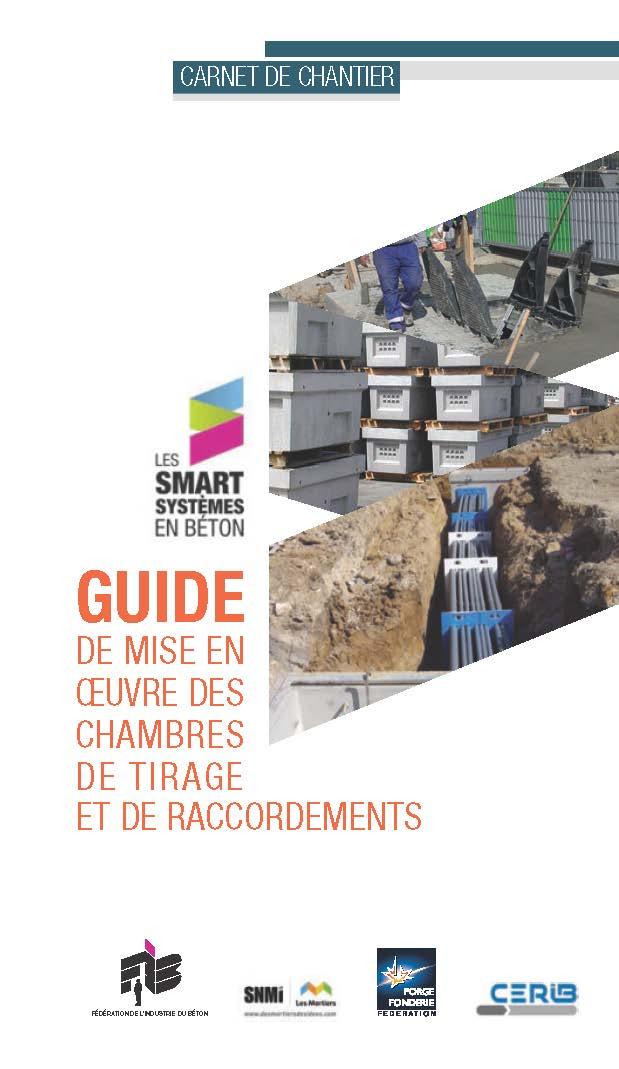 Nouveau guide de mise en oeuvre des chambres de tirage et de raccordements en béton