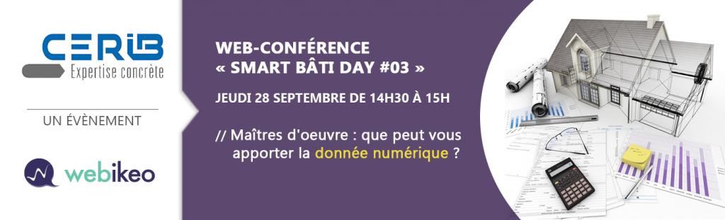 Webinar Smart Bâti Day le 28 septembre - BIM - Maîtres d'oeuvre : que peut vous apporter la donnée numérique ?