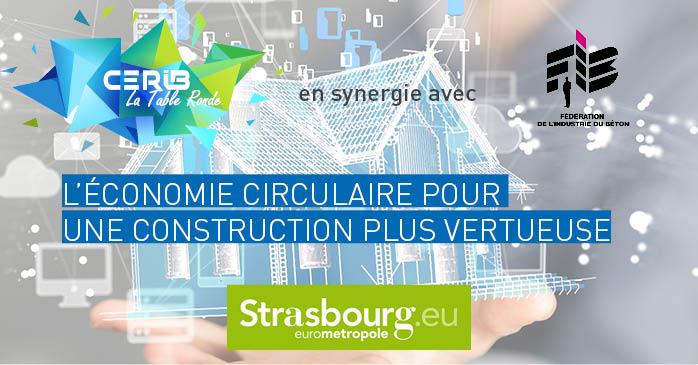 Table ronde « L'économie circulaire pour une construction plus vertueuse »